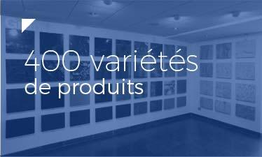 400 variétés de produits